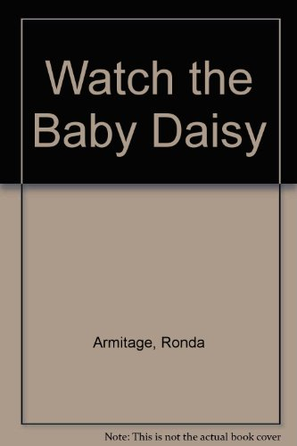 Watch the Baby Daisy (0233986758) by Armitage, Ronda; Armitage, David