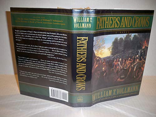 FATHERS & CROWS: Vollmann, William T.