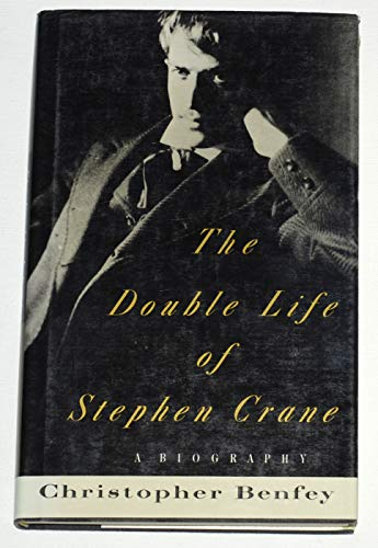 9780233988207: The Double Life of Stephen Crane: A Biography