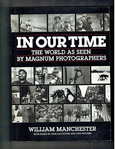 9780233988221: 'IN OUR TIME: WORLD AS SEEN BY ''MAGNUM'' PHOTOGRAPHERS'