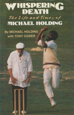 9780233988283: Whispering Death: Life and Times of Michael Holding