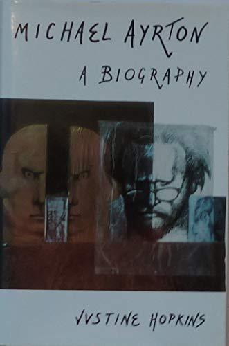 9780233988467: Michael Ayrton: A Biography