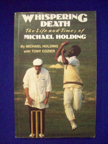 9780233988559: Whispering Death: Life and Times of Michael Holding