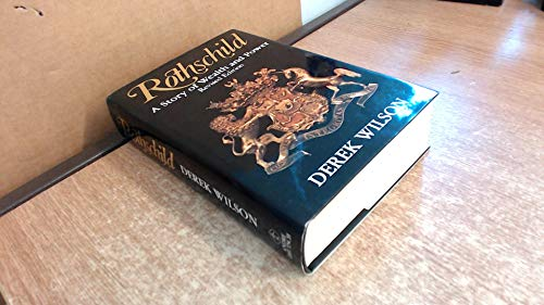 9780233988702: Rothschild: A Story of Wealth and Power (REVISED EDITION)