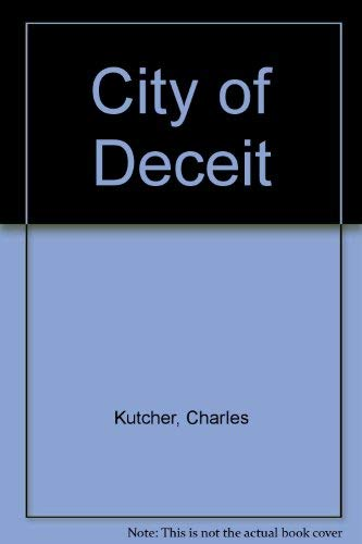 City of Deceit: Kutcher, Charles
