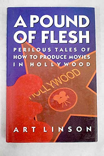 9780233988771: A Pound of Flesh: Perilous Tales of How to Produce Movies in Hollywood