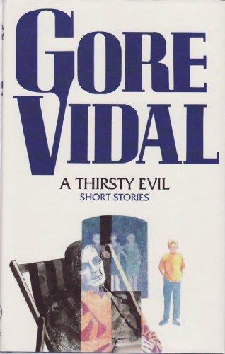 A Thirsty Evil: VIDAL, Gore