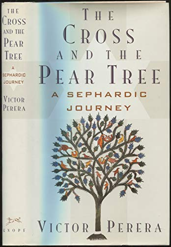 9780233988870: The Cross and the Pear Tree: A Sephardic Journey