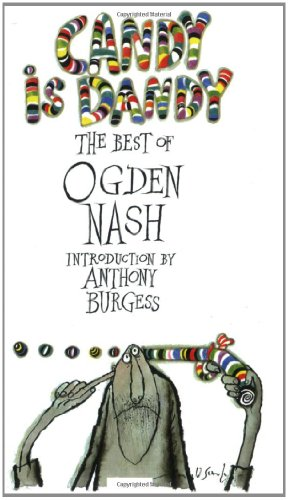 9780233988924: Candy Is Dandy: The Best of Ogden Nash