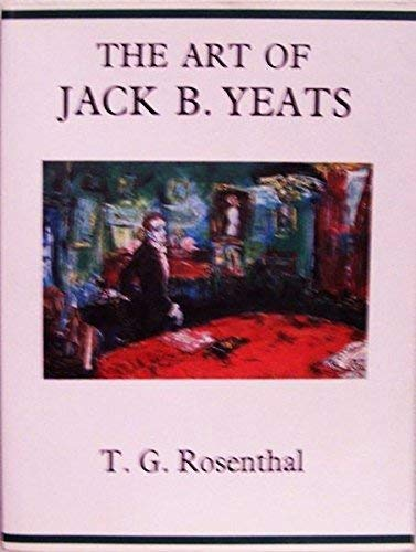9780233989525: The Art of Jack B. Yeats