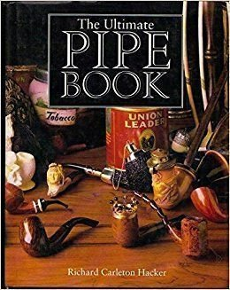 The Ultimate Pipe Book (0233989692) by Richard Carleton Hacker