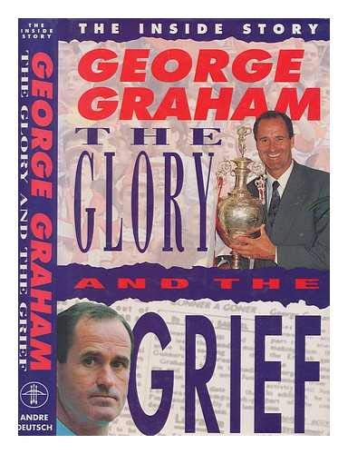 9780233989945: The Glory and the Grief: His Own Inside Story With Norman Giller