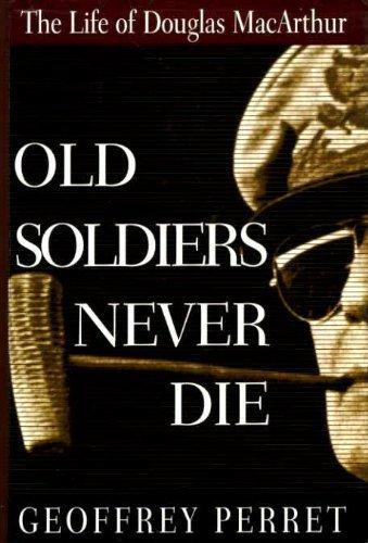Old Soldiers Never Die: Perret, Geoffrey