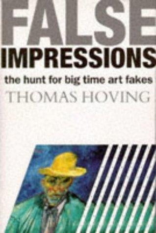 9780233990156: FALSE IMPRESSIONS The Hunt for Big-Time Art Fakes