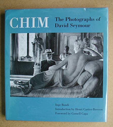 9780233990163: The Chim: The Photographs of David Seymour