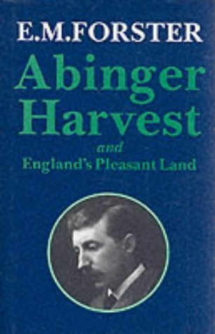 9780233990200: Abinger Harvest: And England's Pleasant Land (Abinger Edition of E.M. Forster)