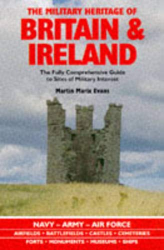 9780233991504: The Military Heritage of Britain & Ireland