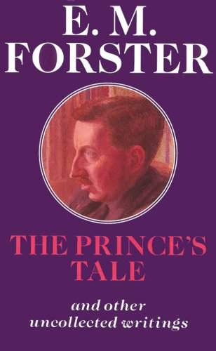 9780233991689: The Prince's Tale: And Other Uncollected Writings (Abinger Editions)