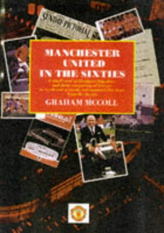 9780233991788: Manchester United in the Sixties