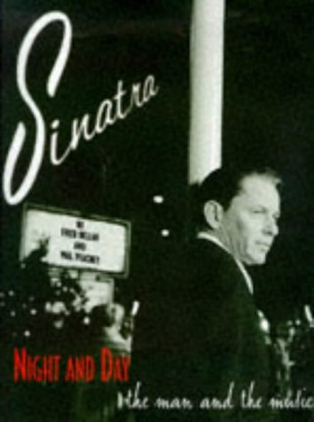 9780233991795: Frank Sinatra: Night and Day - The Man and the Music
