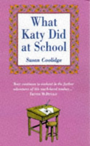 What Katy Did at School (Andre Deutsch Classics) (0233991875) by Susan Coolidge