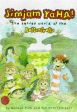 9780233992464: Jimjam YaHA!: The Secret World of the Rottentrolls (Roger & the Rottentrolls)