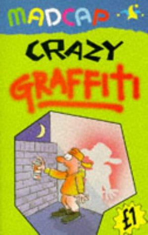 Crazy Graffiti (Madcap) (Madcap Pounders) (9780233993188) by Brandreth, Gyles