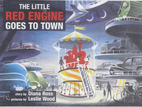 9780233994048: Little Red Engine Goes to Town (Little Red Engine Series)