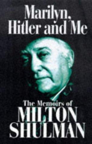 9780233994086: Marilyn, Hitler and Me: Memoirs of Milton Shulman