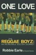 9780233994505: One Love: Jamaica's Reggae Boyz in the 1998 World Cup