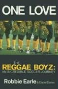 9780233994505: One Love: Jamaica's Reggae Boyz in the 1998 World Cup