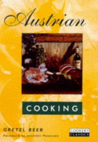9780233994710: Austrian Cooking (Cookery Classics)