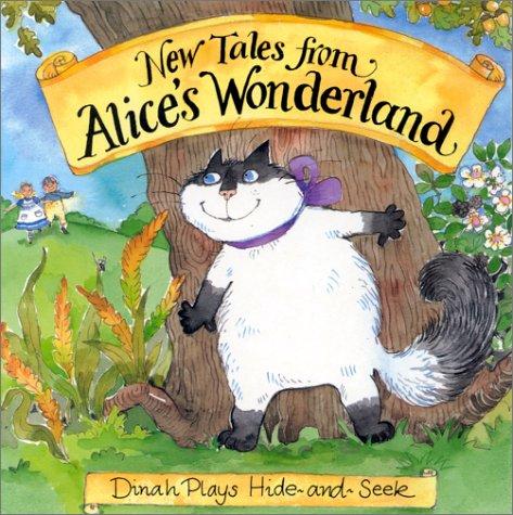 9780233995359: Dinah Plays Hide-And-Seek (Alice & Dinah: New Tales from Wonderland)