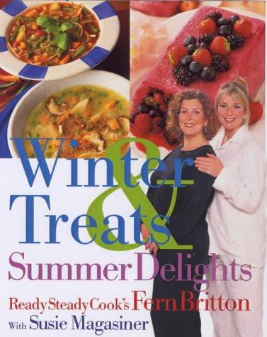 Winter Treats & Summer Delights: Britton, Fern, Magasinger, Susie