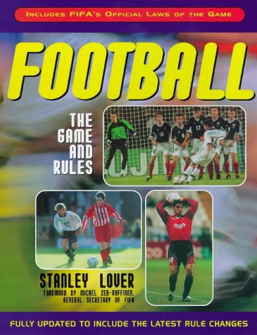 9780233996585: Football: The Game and Rules