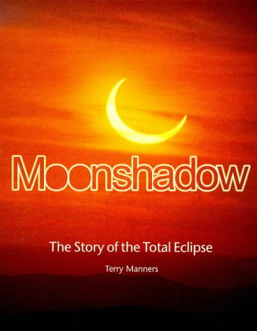 9780233996806: Moonshadow: The Story of the Total Eclipse