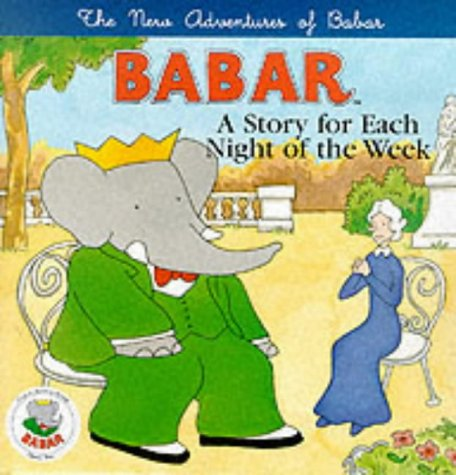 9780233998206: New Adventures of Babar: A Story for Each Night of the Week (The new adventures of Barbar)