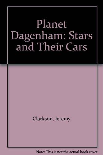 9780233998633: Planet Dagenham: Stars and Their Cars