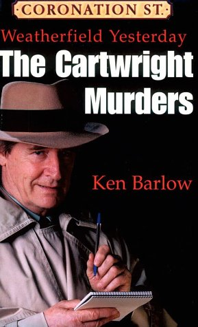 Weatherfield Yesterday: The Cartwright Murders: Bennett, Stephen