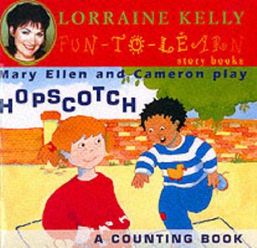 Mary Ellen and Cameron Play Hopscotch (Fun-to-learn: Lorraine Kelly, Lynn