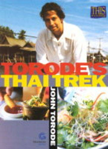 Torode's Thai Trek (9780233999364) by John Torode