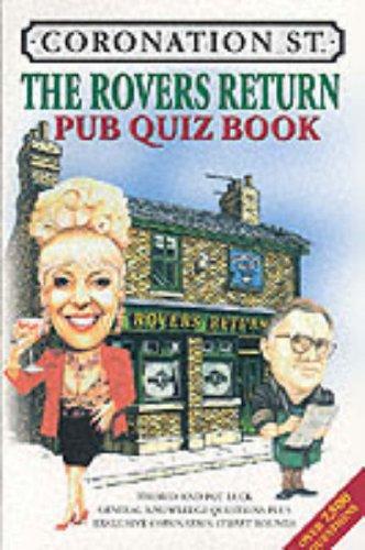 Coronation St.: The Rovers Return Pub Quiz Book