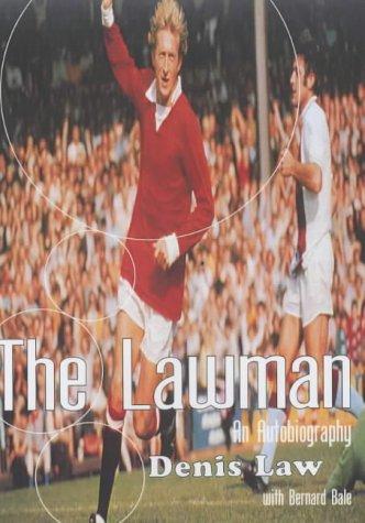 9780233999593: Denis Law: The Lawman