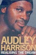 9780233999999: Audley Harrison: Realising the Dream