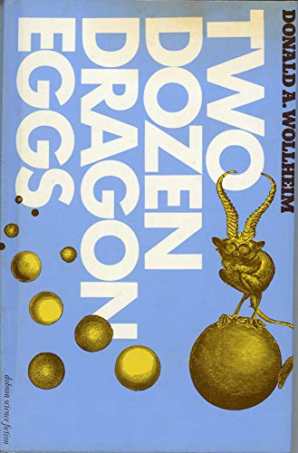 Two Dozen Dragon Eggs (9780234720547) by Donald A. Wollheim
