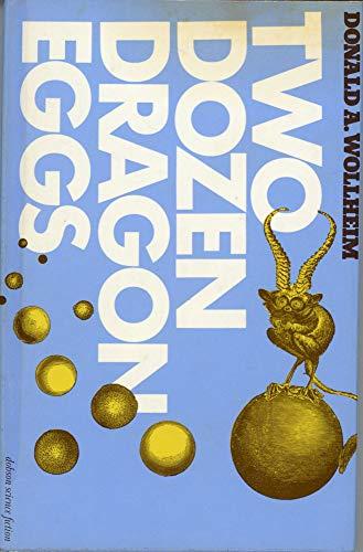 Two Dozen Dragon Eggs (0234720549) by DONALD A. WOLLHEIM
