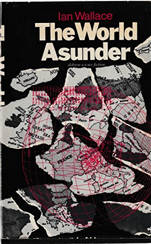 9780234721100: The World Asunder (U.K.) (Croyd Spacetime Maneuvres, Book 5)
