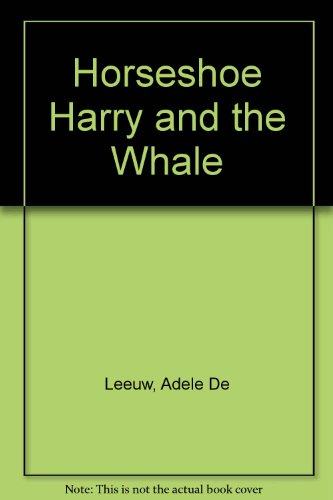 9780234721643: Horseshoe Harry and the Whale