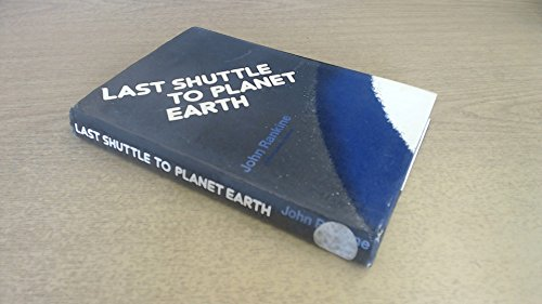 9780234722008: Last shuttle to Planet Earth
