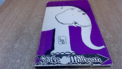 A Book of Milliganimals: Milligan, Spike